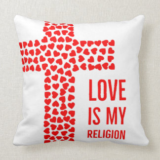 Love is my Religion Pillow