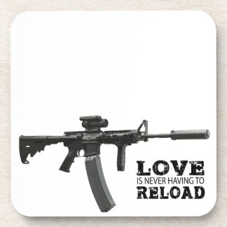 Love is Never Having To Reload AR-15 Beverage Coaster
