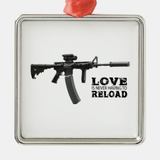 Love is Never Having To Reload AR-15 Silver-Colored Square Decoration