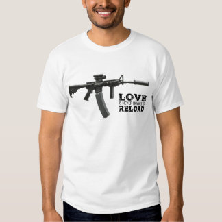 Love is Never Having To Reload AR-15 Tees