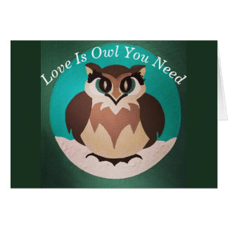 Love Is Owl You Need Card