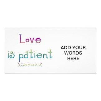 Love is patient (1 Corinthians: 13) Photo Card Template