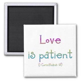 Love is patient (1 Corinthians: 13) Square Magnet