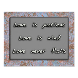 Love is patient. Love is kind. Poster