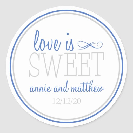 Love Is Sweet Labels (Blue / Silver) Round Sticker