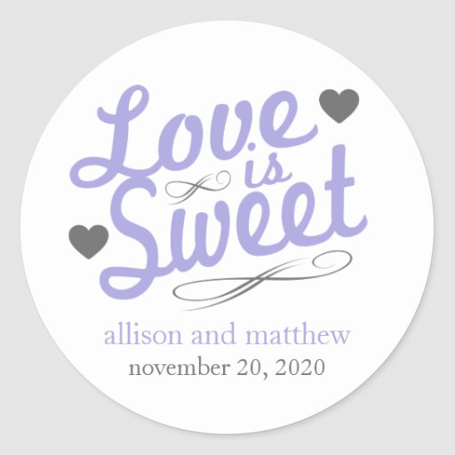 Love Is Sweet Old Fashioined Labels (Purple/Gray) Round Stickers