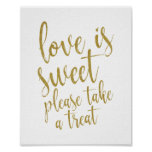 Love is sweet please take a treat Gold 8x10 Sign
