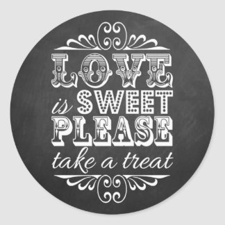 Love Is Sweet, Please Take A Treat! Wedding Favor Classic Round Sticker