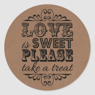 Love Is Sweet, Please Take A Treat! Wedding Favor Round Sticker