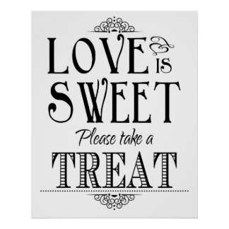 Love is sweet  wedding sign poster