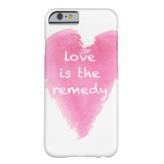 """""""Love is the remedy"""" iPhone6 Case Barely There iPhone 6 Case"""