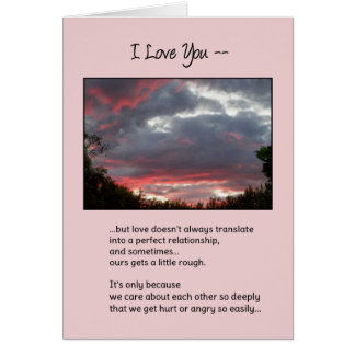Love Isn't Always Perfect...Relationships Greeting Card