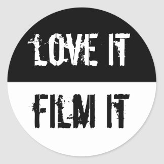 Love It Film It Classic Round Sticker