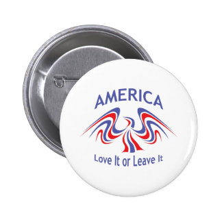 LOVE IT OR LEAVE IT PINBACK BUTTON