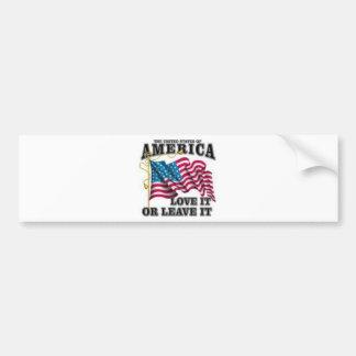 Love it or leave it bumper sticker
