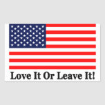 Love It Or Leave It! Rectangular Stickers