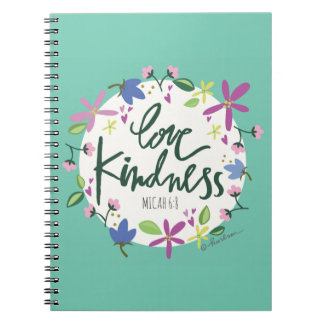 Love Kindness Spiral Notebook