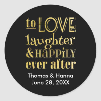 Love Laughter and Happily Ever After Wedding Round Sticker