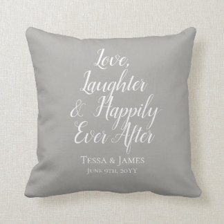 Love Laughter Happily Ever After   Wedding Date Cushion