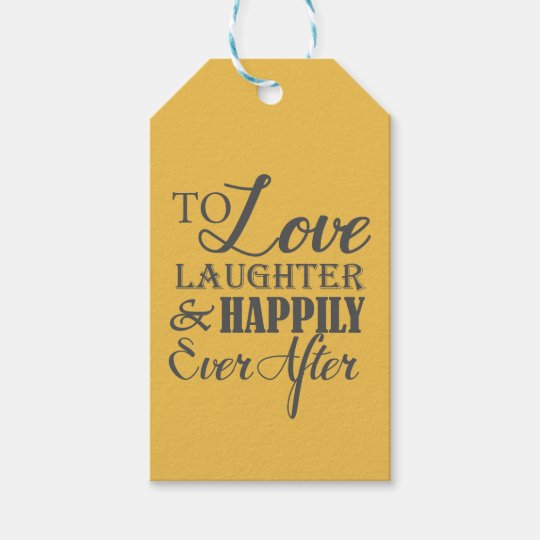 Love Laughter Happily Ever After Wedding Gift Tags