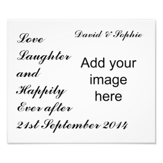 Love Laughter & Happily Everafter Photo Print