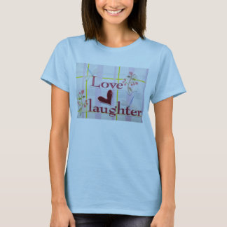Love & Laughter T-Shirt