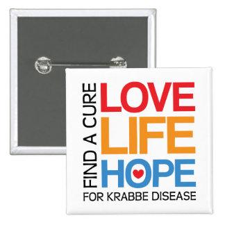 Love Life Hope - cure krabbe disease 15 Cm Square Badge