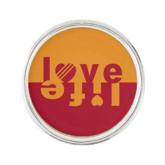 Love / Life lapel pin