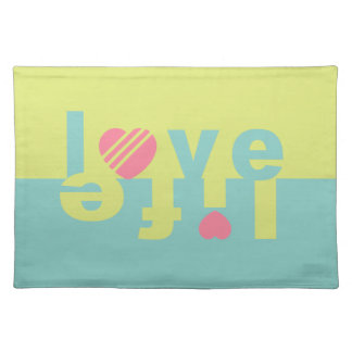 LOVE LIFE placemats