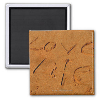 'Love Life' written in Sand Square Magnet