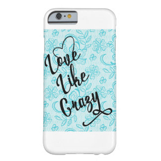 Love Like Crazy Blue Lace iPhone 6/6s case