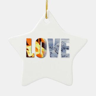 Love Like Fire Love Like Snow Christmas Ornament