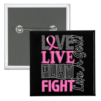 Love Live Play Fight Like A Girl Breast Cancer Pinback Button