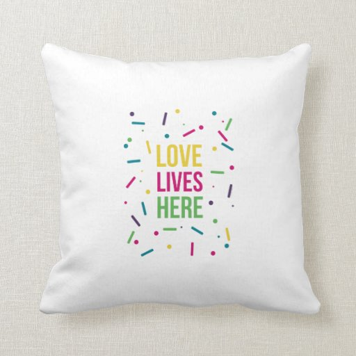 Love Lives Here Bright Candy Throw Pillows