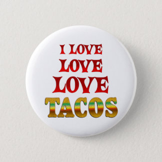 Love Love Tacos 6 Cm Round Badge