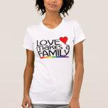 Love Make A Family Tee Shirts