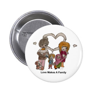 Love Makes a Family by Ainsley--Button 6 Cm Round Badge