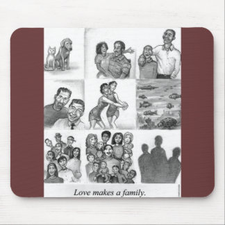 Love makes a family mousepads