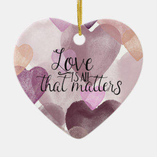 Love Matters Watercolor Hearts Christmas Ornament