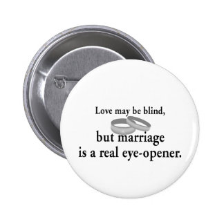 Love May Be Blind 6 Cm Round Badge