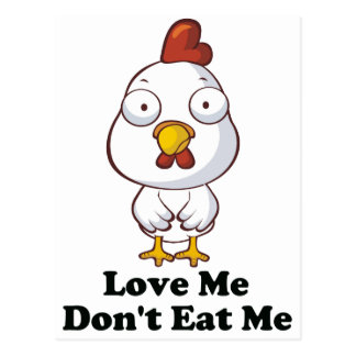 Love Me Don t Eat Me Hen Design Post Cards