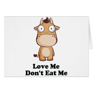 Love Me Don't Eat Me Cow Design Greeting Card