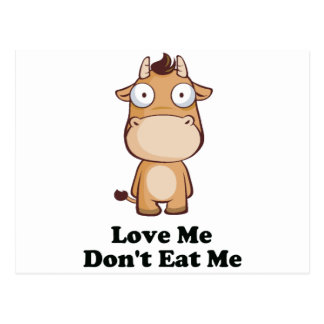 Love Me Don't Eat Me Cow Design Postcard