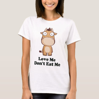 Love Me Don't Eat Me Cow Design T-Shirt