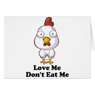 Love Me Don't Eat Me Hen Design Greeting Card