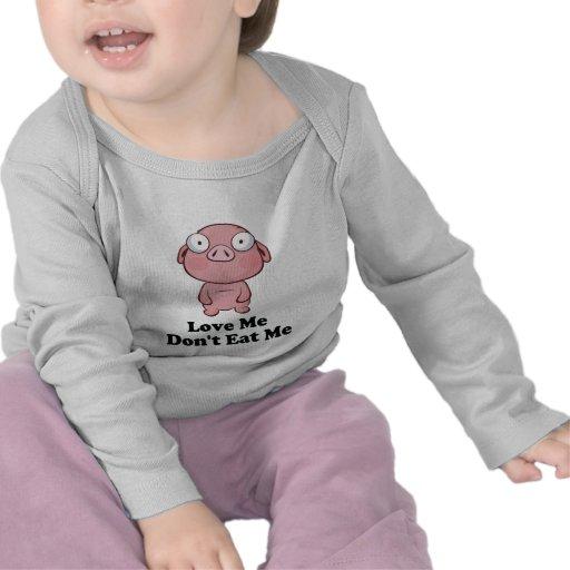 Love Me Don't Eat Me Pig Design T-shirts
