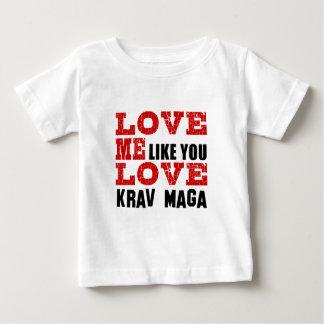 Love Me Like You Love Krav Maga Shirt
