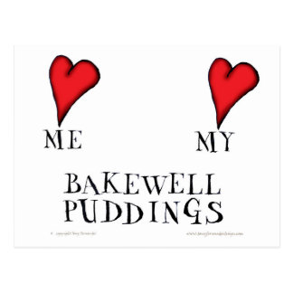 love me love my bakewell puddings, tony fernandes postcard