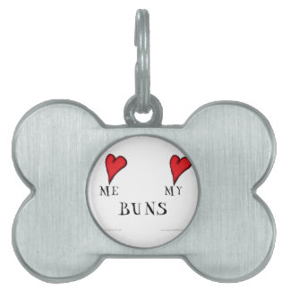 love me love my buns, tony fernandes pet tag