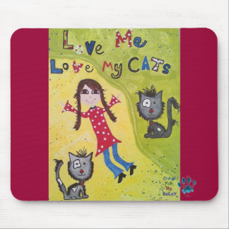Love Me Love My Cats! Mouse Mat
